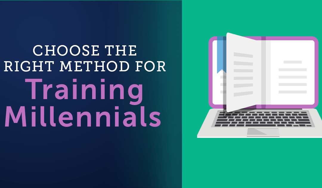 Choose the Right Method for Training Millennials
