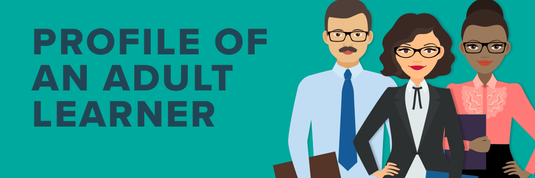 Profile of an Adult Learner