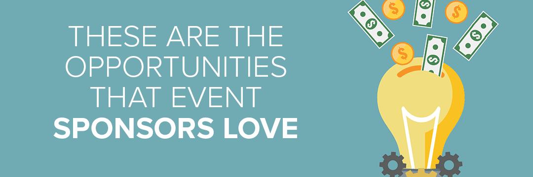Opportunities Sponsors Love