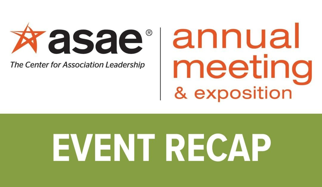 Inspiration and Integration: ASAE Annual Meeting 2017 Video Recap