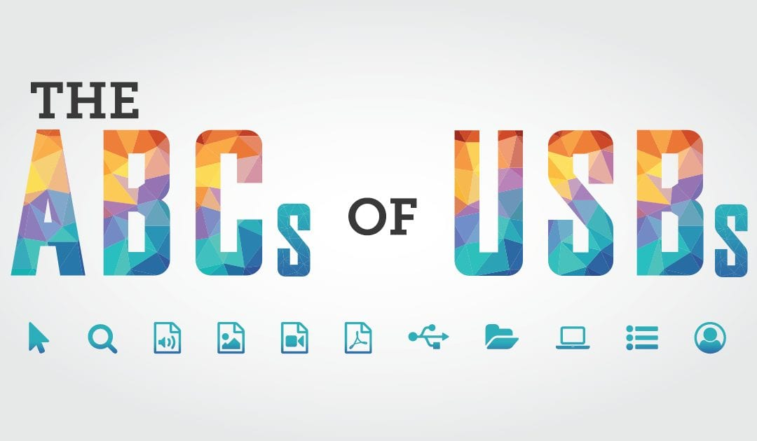 The ABCs of USBs: 26 Reasons To Include USBs At Your Next Event