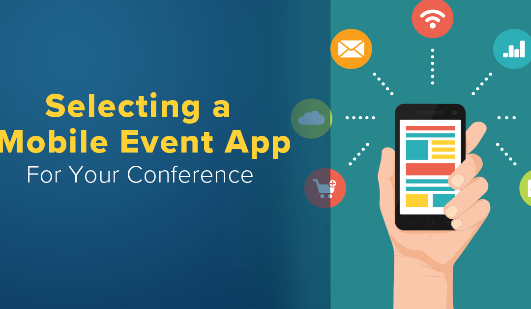 Selecting a Mobile Event App For Your Conference