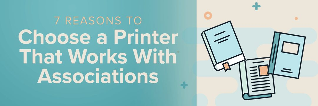 Choose a Printer that Works with Associations