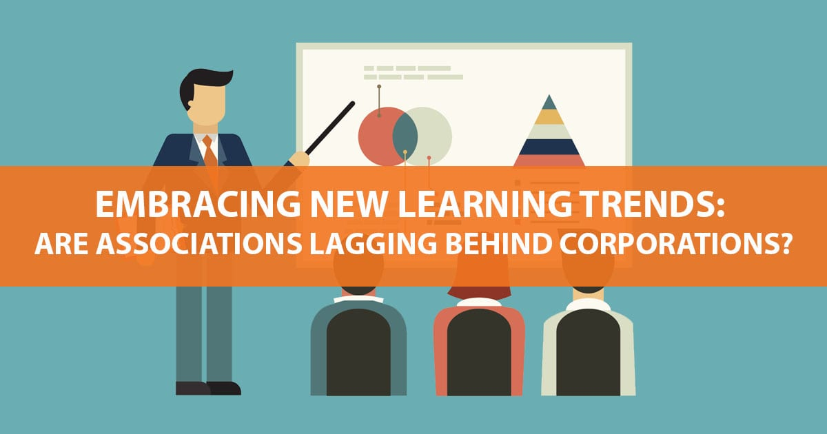 learning trends are associations behind corporations