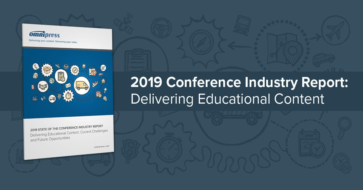2019 Conference Industry Report: Delivering Educational Content